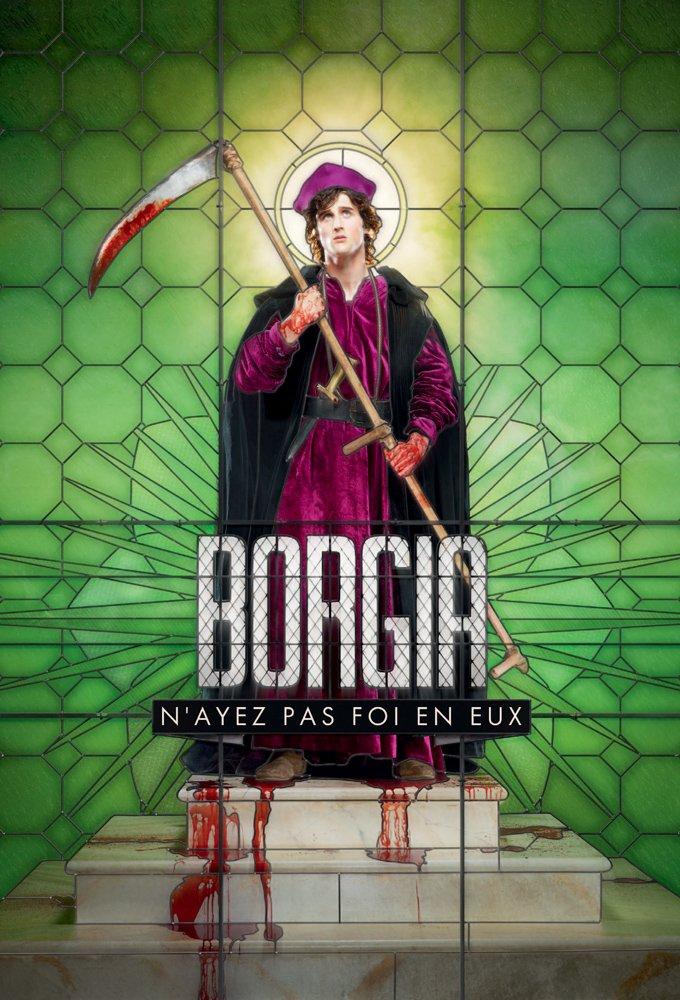 "The Borgias"" vs  ""Borgia: Faith and Fear"" (accuracy in historical"